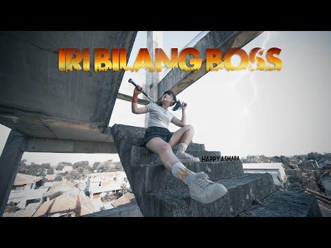 IRI BILANG BOSS - Happy Asmara (Official Music Video)