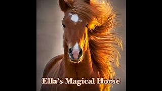 Ella 39 S Magical Horse Children 39 S Bedtime Story Meditation