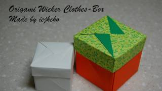 Origami Box(wicker Clothes Box) Video /     