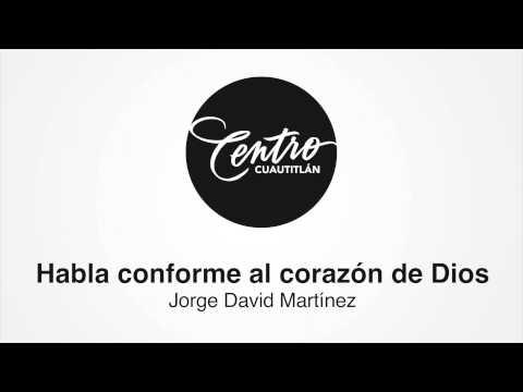 Habla conforme al corazón de Dios - Centro Cuautitlán