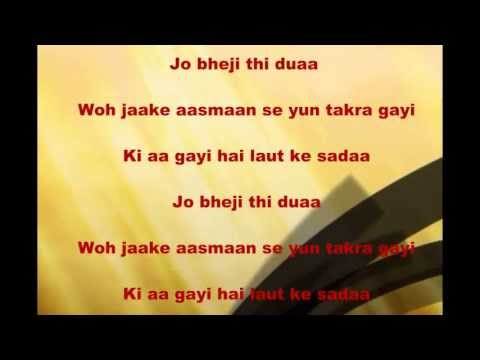 Jo Bheji Thi Dua With Lyrics - Hd video
