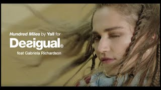 "Yall feat Gabriela Richardson - ""Hundred Miles"" pour Desigual"