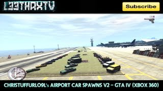 ChrisTuffurlo9l Airport Car Spawns v2 - GTA IV (Xbox 360)