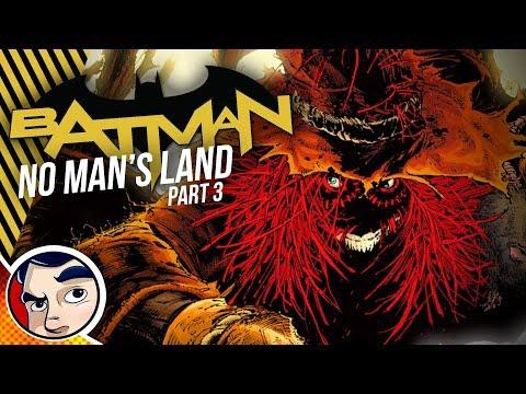 "Batman No Mans Land ""Scarecrow's War on God"" - InComplete Story"
