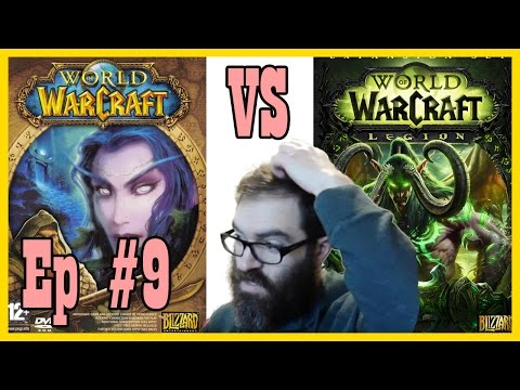 Life-time Vanilla Player's First Legion Instance! LEP #9 [World Of Warcraft Let's Play]