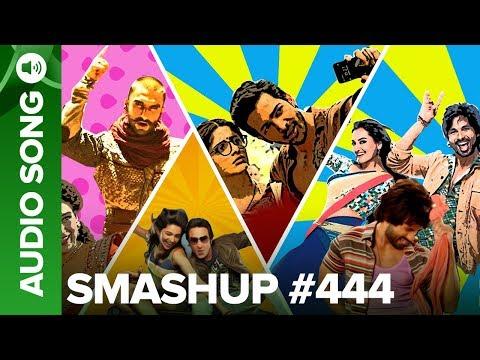 Smashup #444 (Full Audio Song) - DJ Ashrafi & DJ Kedar