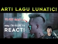 Lagu ARTI LAGU Weird Genius - LUNATIC (ft. Letty) Official Lyrics Video  | STEVEN REACT