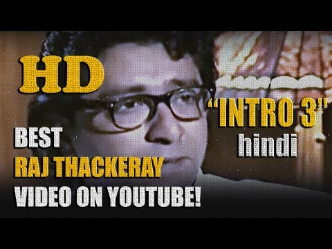 RAJ THACKERAY INTRO (Hindi): 3 HD