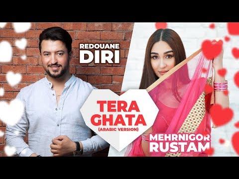 Download Lagu  Redouane Diri Ft. Mehrnigor Rustam - Tera Ghata Arabic Version | رضوان الديري Mp3 Free