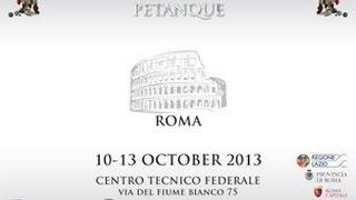 Campionato Europeo Maschile petanque - Roma 2013 - Sintesi RaiSport