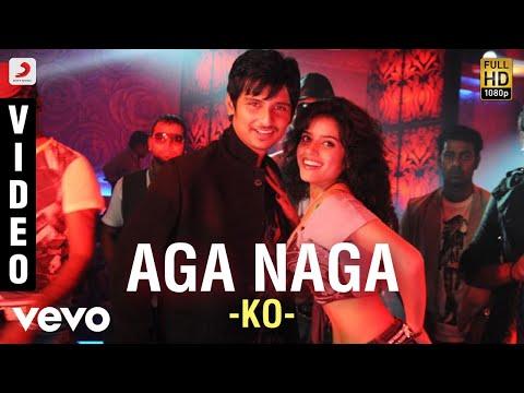 Ko - Aga Naga Video | Jiiva, Karthika | Harris video