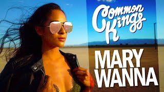 Common Kings 34 Mary Wanna 34 Official Music Audio