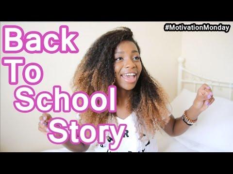 Back to School Story! | #MotivationMonday