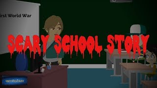 Scary School Story - Scary Story Animated
