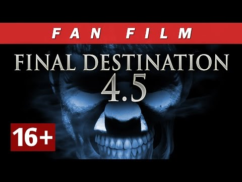 Final Destination 4.5 (Fan movie)
