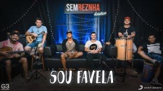 Sou Favela - MC Bruninho e Vitinho Ferrari - Sem Reznha Acústico - Versão Pagode