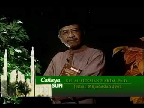 KHM. Luqman Hakim, Ph.D - Mujahadah Jiwa - Sufi TV from TV9 (Surabaya)