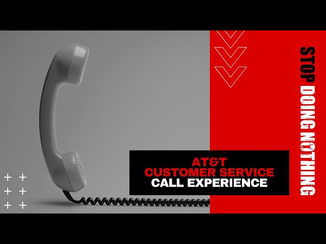 My Experience with AT&T Customer Service