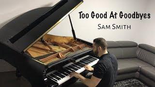 Sam Smith - Too Good At Goodbyes | Naor Yadid Piano Cover