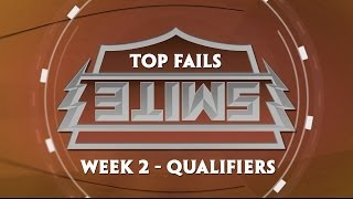 SWC Top Fails - Week 2 Qualifiers