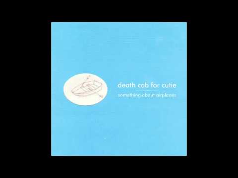 Death Cab For Cutie - The Face That Launched 1000 Shits