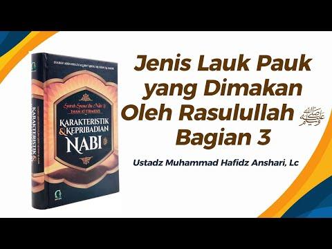 Jenis Lauk Pauk Yang Dimakan Oleh Rasulullah ﷺ  Bagian 3 - Ustadz Muhammad Hafidz Anshari, Lc
