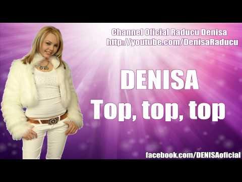 Sonerie telefon » DENISA – Top, top, top (LIVE 2008)