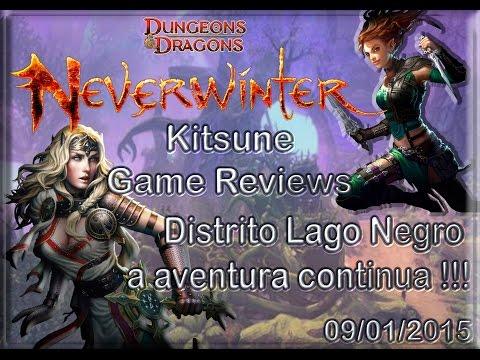 Neverwinter .: #3 - Distrito Lago Negro a aventura continua