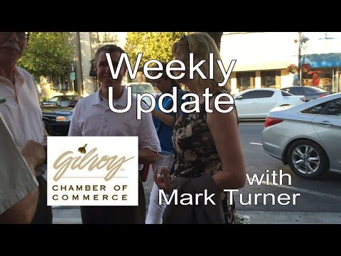 Gilroy Chamber of Commerce Weekly Update 2-8-2016