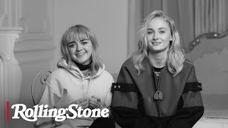The First Time with Maisie Williams & Sophie Turner