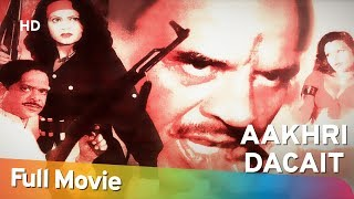 Aakhri Dacait (2000) (HD) Full Hindi Movie - Dharmendra | Sapna | Imran Khan | Mohan Joshi