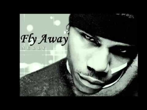 Nelly - Fly Away