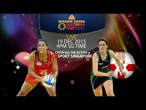Netball: 1st & 2nd placing match   Mission Foods Nations Cup 2015