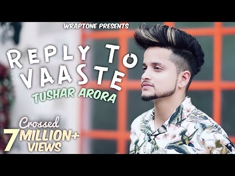 Download Lagu  Tumko Apni Mai Bnalu REPLY TO VAASTE | TUSHAR ARORA | Dhvani Bhanushali | Nikhil D'Souza| Vaaste 2 Mp3 Free