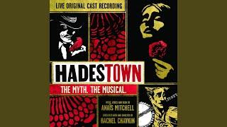 Way Down Hadestown (Live)