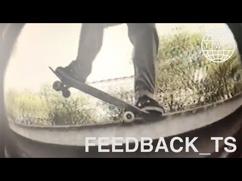 Feedback_TS | Donny Barley Phase, Lines Ted Almost Likes, Varial Kickflips