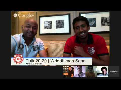 #KXIPHangout Talk 20-20 with Wriddhiman Saha