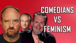 COMEDIANS vs FEMINISM (Louis C.K., Bill Burr, Bill Maher)