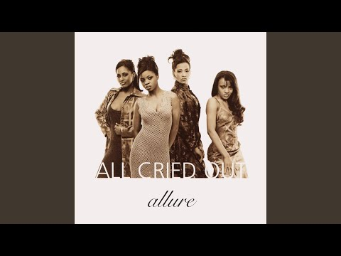 All Cried Out Edit