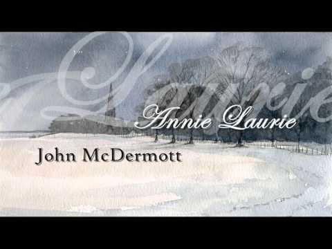 John Mcdermott - Annie Laurie