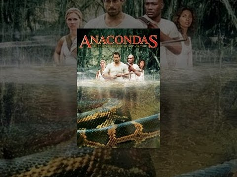 Anacondas. The Hunt For The Blood Orchid