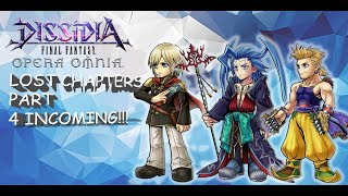 Dissidia Final Fantasy: Opera Omnia PERSONAL NEWS UPDATE & LOST CHAPTERS 4 INCOMING!!!
