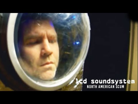 Lcd Soundsystem - North American Scum