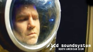 LCD Soundsystem - North American Scum
