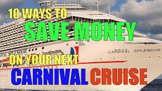 CARNIVAL SECRETS: How To Save Money on your Carnival Cruise!
