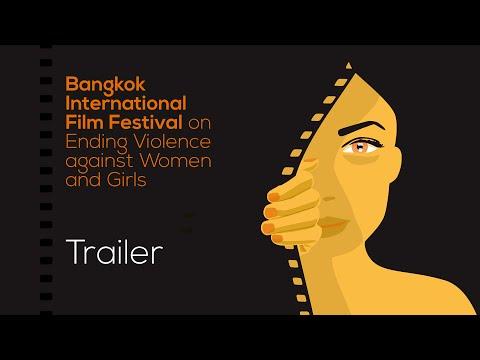Bangkok International Film Festival on Ending Violence against Women and Girls