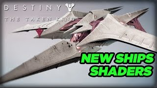 New Ships and Shaders - Destiny: The Taken King Expansion
