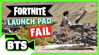 Fortnite Launch Pad Fail! (BTS)