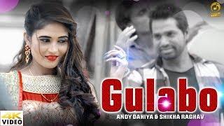 Gulabo || Raju Punjabi New Haryanvi Song 2018 || Shikha Raghav & Andy Dahiya || Mor Music New Song