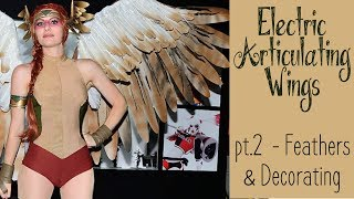 DIY Electronic Wings - pt.2 Adding Feathers | Hawkgirl Cosplay Series